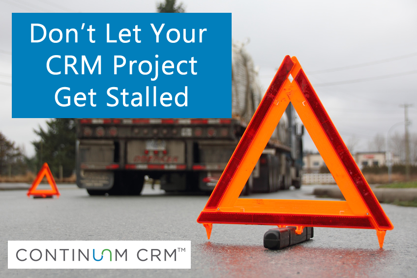 Don't Let Your CRM Project Get Stalled