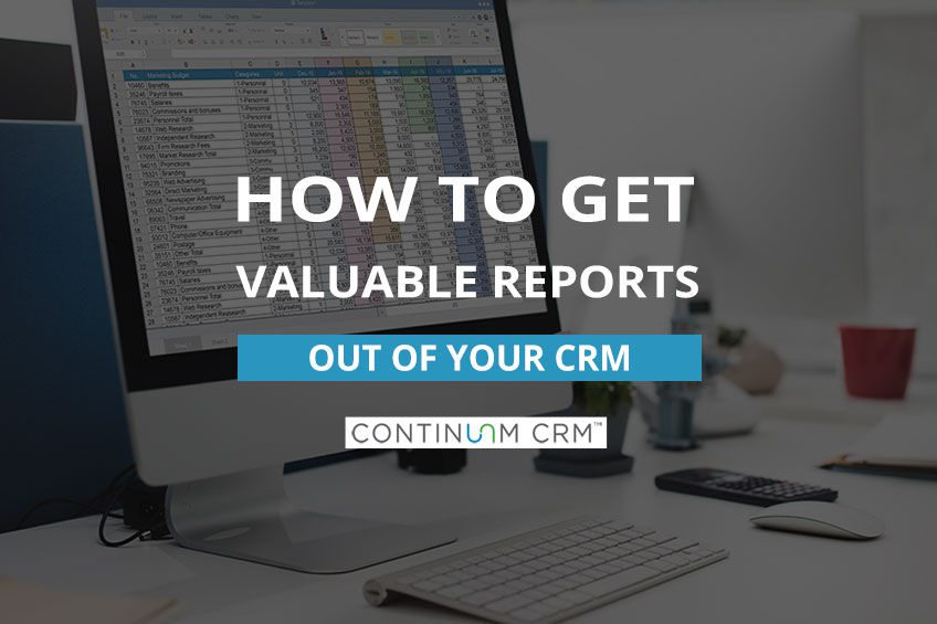 Making the Most of Your CRM Reporting Tool
