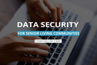 Data Security for Senior Living Communities
