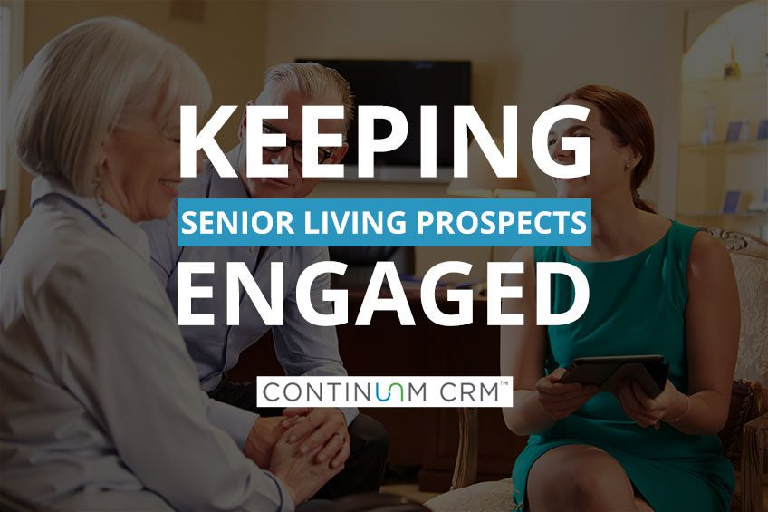 Engaging with Senior Living Prospects