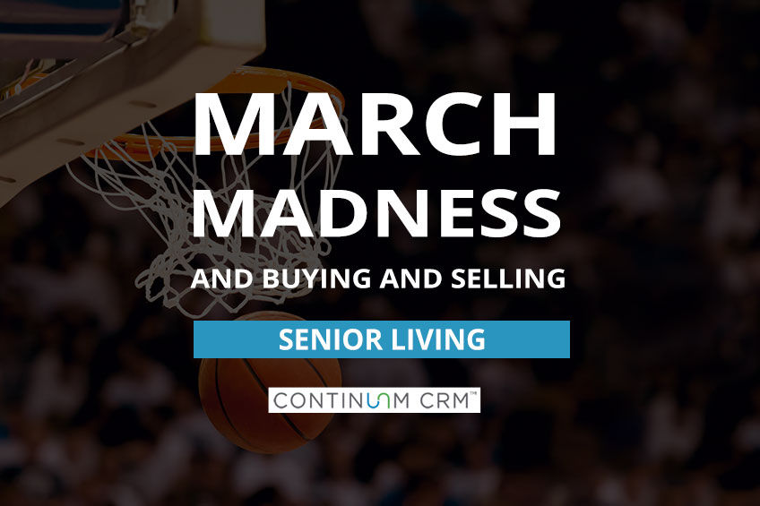 Final Four and Buying and Selling Senior Living