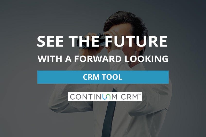 Forward Looking CRM