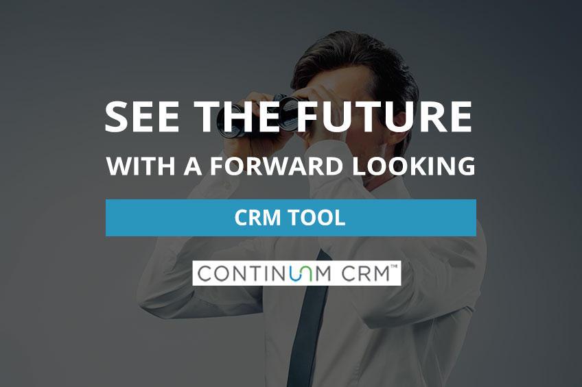 Forward Looking CRM
