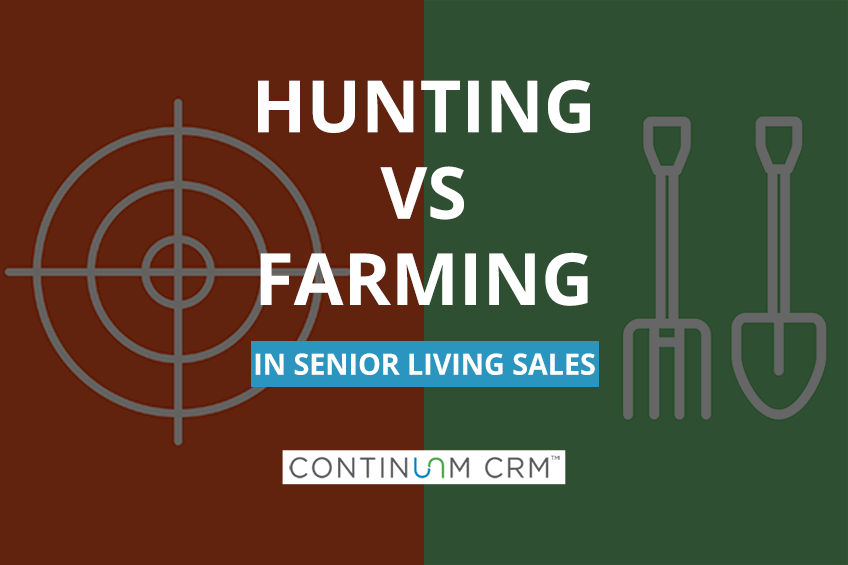 Senior Living Sales: Hunters vs Farmers