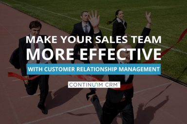 How to Make Your Sales Team More Effective with CRM