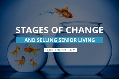 Understanding Change and Selling Senior Living