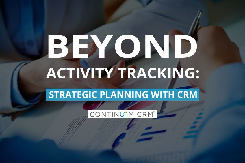 Strategic Planning with CRM Software