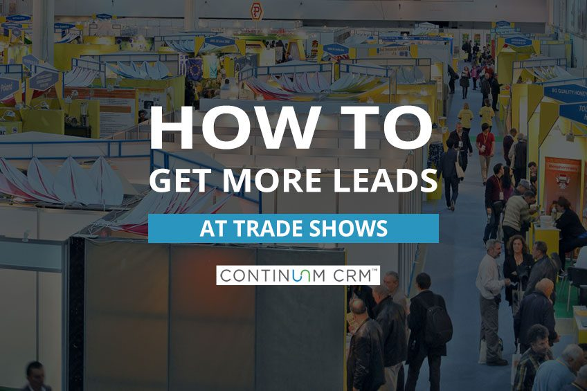 Getting More Leads at Trade Shows
